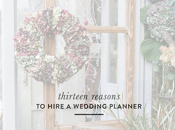 13 reasons for a wedding planner